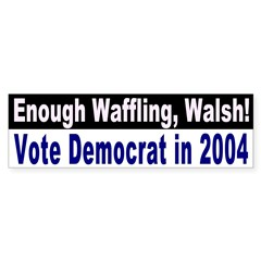 Waffling Walsh Bumper Bumper Sticker