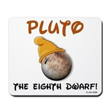 Pluto The 8th Dwarf! Mousepad