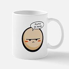 PLUTO IS MAD Mug