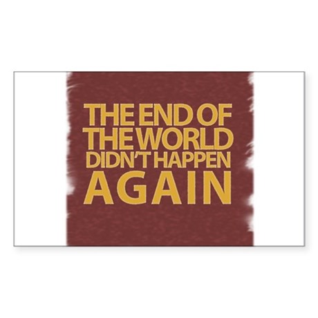 END OF THE WORLD Sticker (Rectangle)