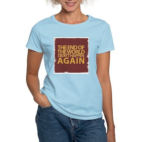 END OF THE WORLD Women's Light T-Shirt