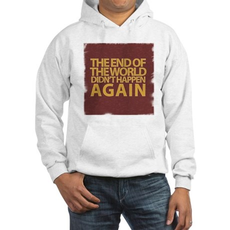 END OF THE WORLD Hooded Sweatshirt