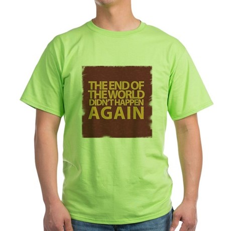 END OF THE WORLD Green T-Shirt
