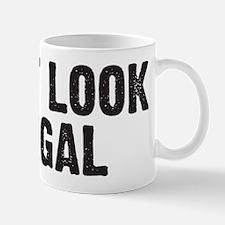 I just look illegal Small Small Mug