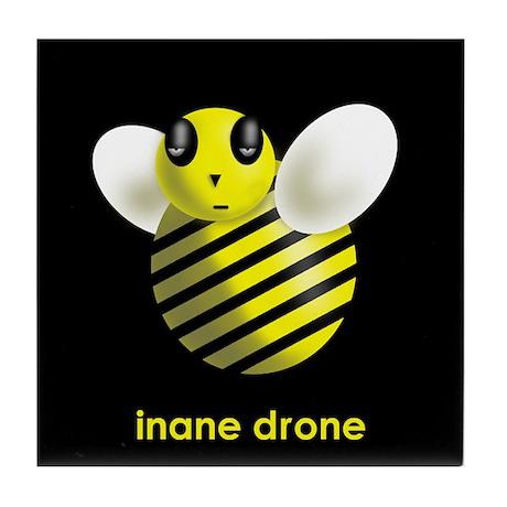 Inane Drone - Tile Coaster