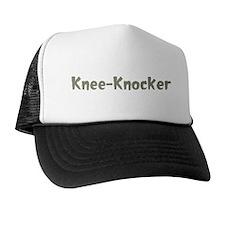 Knee-Knocker Trucker Hat