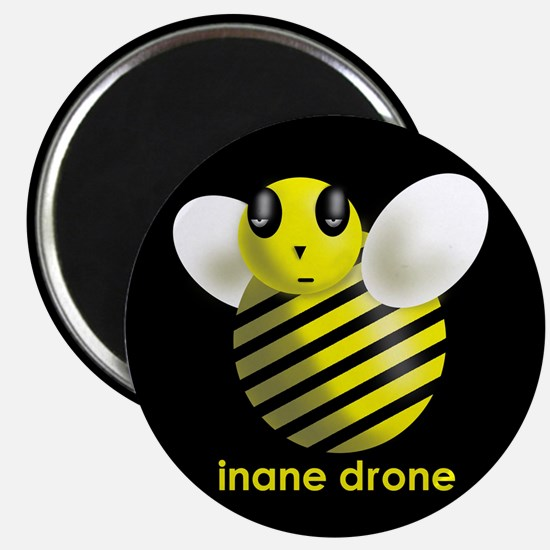 Inane Drone - Refrigerator Magnet