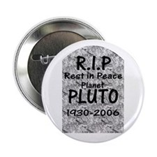 """Pluto - RIP 2.25"""" Button (10 pack)"""
