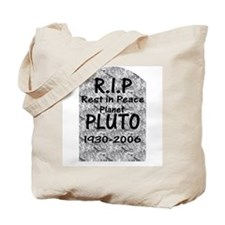 Pluto - RIP Tote Bag