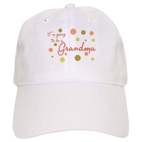 Going to be a Grandma Cap