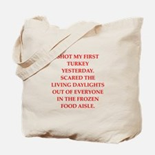 turkey shoot Tote Bag