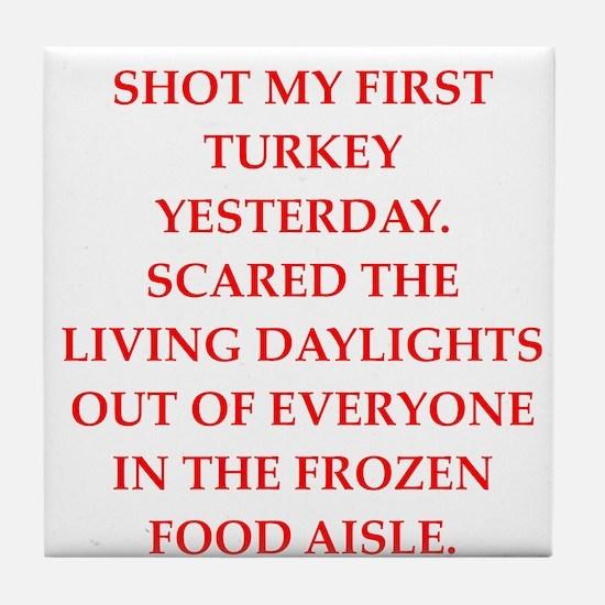 turkey shoot Tile Coaster