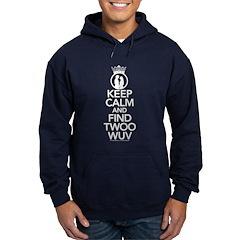 Keep Calm and Find Twoo Wuv Hoodie