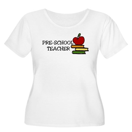 Pre School Teacher Women's Plus Size Scoop Neck T-