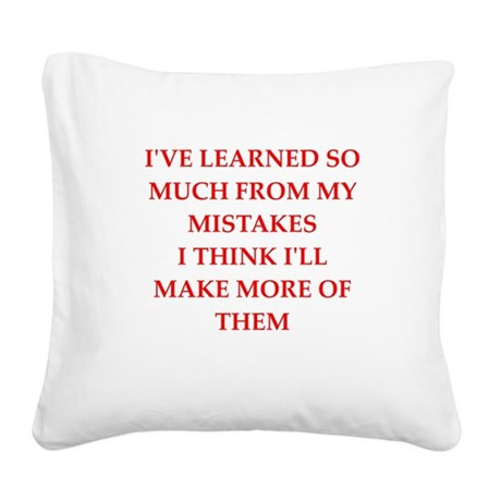 mistake Square Canvas Pillow