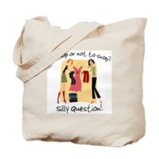 To Shop or Not to Shop Tote Bag