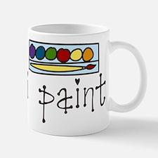 I Paint Mug