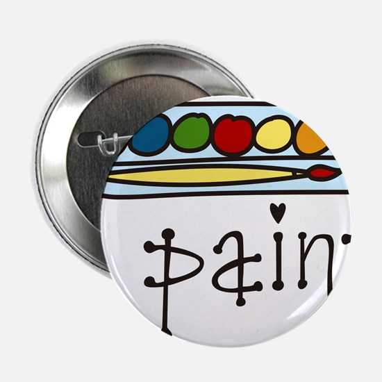 "I Paint 2.25"" Button"