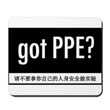 Got PPE? Chinese Mousepad