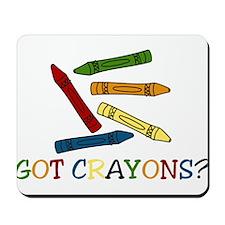 Got Crayons? Mousepad