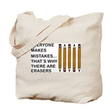 Everyone Makes Mistakes Tote Bag