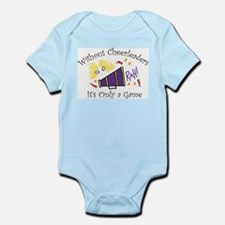 Without Cheerleaders Infant Bodysuit