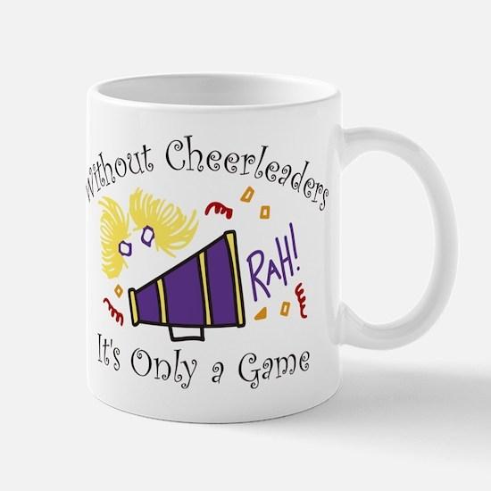 Without Cheerleaders Mug