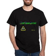 Didnt Change T-Shirt