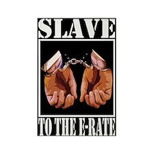 """E-Rate Slave"" Rectangle Magnet"