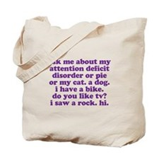 Funny My ADD Quote Tote Bag