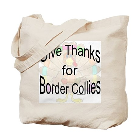 Thanks for Border Collie Tote Bag