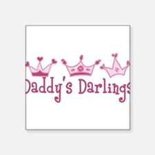 """Daddys Darlings Square Sticker 3"""" x 3"""""""