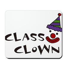 Class Clown Mousepad