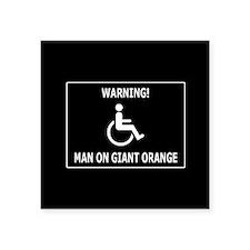 "Giant freaking orange Square Sticker 3"" x 3"""