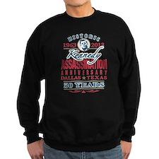Kennedy Assassination Anniversary 2013 Sweatshirt