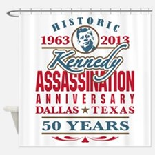 Kennedy Assassination Anniversary 2013 Shower Curt