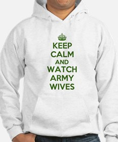 Keep Calm and Watch Army Wives Hoodie