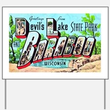Baraboo Wisconsin Greetings Yard Sign
