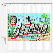 Baraboo Wisconsin Greetings Shower Curtain