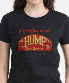 Id rather be at The Hump Bar Tee