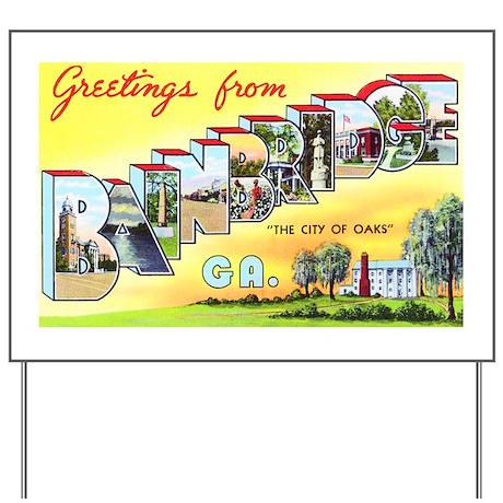 Bainbridge Georgia Greetings Yard Sign