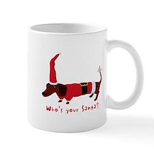 Whos your Santa? Mug