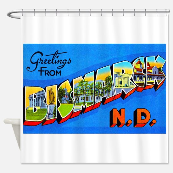 Bismarck North Dakota Greetings Shower Curtain