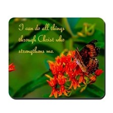 All Things Through Christ Butterfly Mousepad