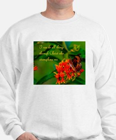All Things Through Christ Butterfly Sweatshirt