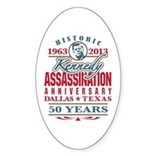 Kennedy Assassination Anniversary 2013 Decal