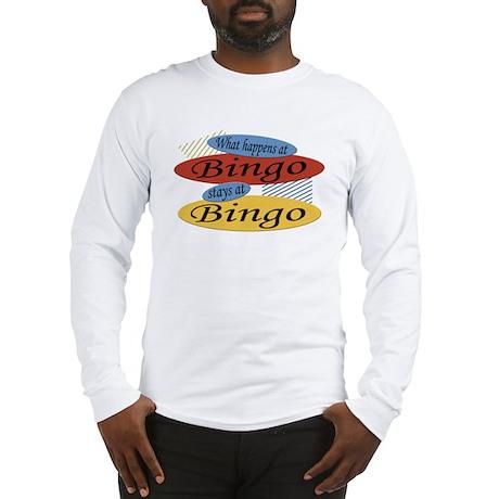 Happens At Bingo Long Sleeve T-Shirt