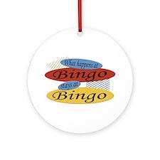 Happens At Bingo Ornament (Round)