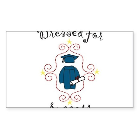 Dressed For Success Sticker (Rectangle)