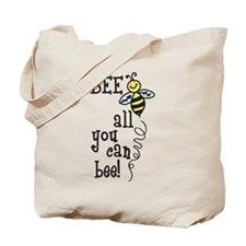 All You Can Bee Tote Bag